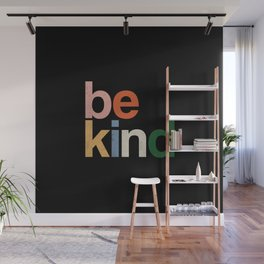 be kind colors rainbow Wall Mural