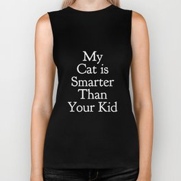 My Cat is Smarter Than Your Kid in White Biker Tank
