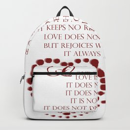 Love is patient love is kind 1 Corinthians 13: 4-7 Backpack