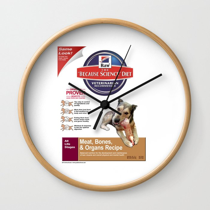 Because Science Diet Wall Clock