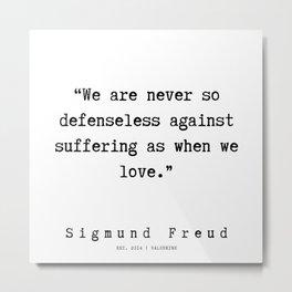 2  |   Sigmund Freud Quotes | 190926 Metal Print