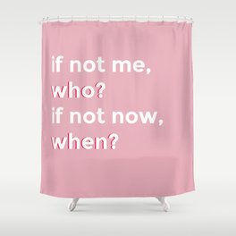 who and when Shower Curtain