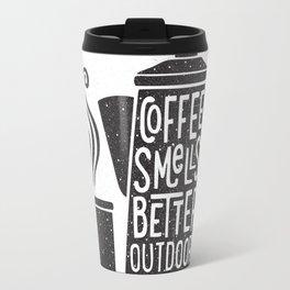 COFFEE SMELLS BETTER OUTDOORS Travel Mug