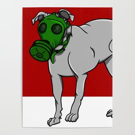 Dog Wearing A Gas Mask Poster