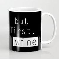 wine Mugs featuring Wine by Mia & Booboo