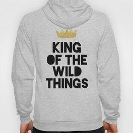 KING OF THE WILD THINGS Hoody