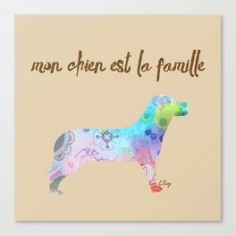 "mon chien est la famille (French for ""My dog is my family"") Canvas Print"