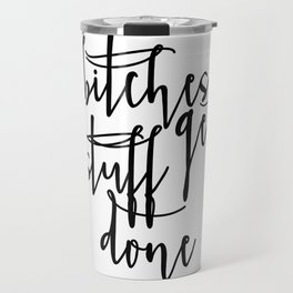 Boss lady Bitches Get Stuff Done Tina Fey Quote Printable Art Office Decor Office Wall Art Gift For Travel Mug