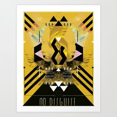 ::No Disguise:: Art Print