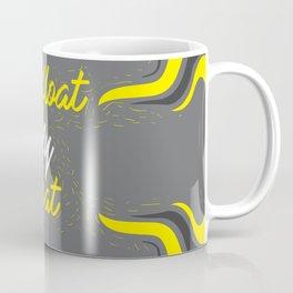 You float my boat Coffee Mug