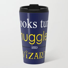Books Turn Muggle into Wizards Travel Mug
