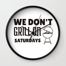 We do not barbecue on Saturdays Wall Clock