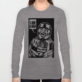 I AM A MAN! Long Sleeve T-shirt