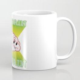 NO BRAIN NO PAIN! Coffee Mug