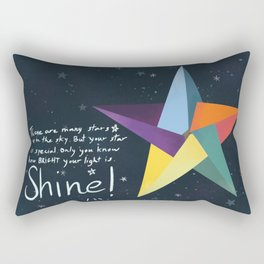 You are a star. Shine! Rectangular Pillow