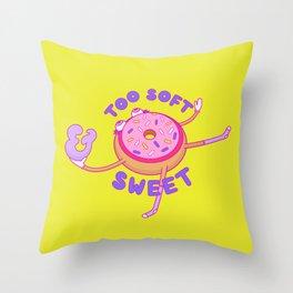 Too Soft & Sweet Throw Pillow