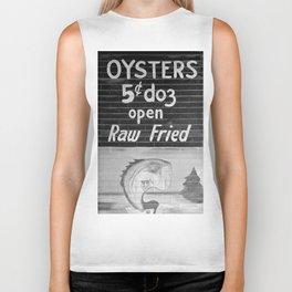 Oysters 5 cents a Dozen - Raw or Fried Biker Tank
