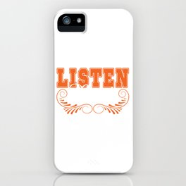 "A Simple Basic Orange Tee Saying ""Listen Linda!"" Listening Listener Ears Understand Take Notice iPhone Case"