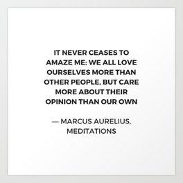 Stoic Inspiration Quotes - Marcus Aurelius Meditations - We love ourselves Art Print