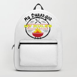 Grillmaster Gift My BBQ My Rules Grilling Gift Fun Barbeque Backpack