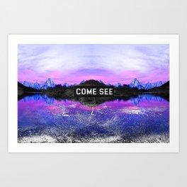 _COME SEE Art Print