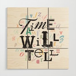 Time Will Tell Wood Wall Art