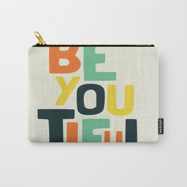 Be you! Carry-All Pouch