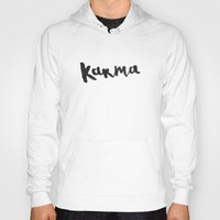 karma Hoodies featuring Karma by Jenna Settle