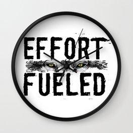 Effort Fueled Motivatonl Quote Wolf Art Wall Clock