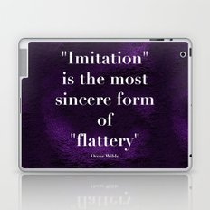 Imitation is the most sincere form of flattery Laptop & iPad Skin