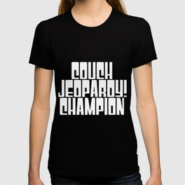Couch Jeopardy Champion T-shirt