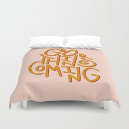 Good Things Coming  Duvet Cover