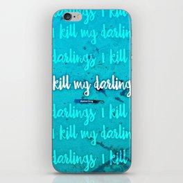 I Kill My Darlings iPhone Skin