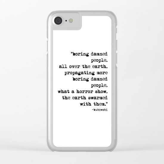 Charles Bukowski Typewriter Quote People Clear iPhone Case