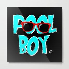 Pool Boy Metal Print
