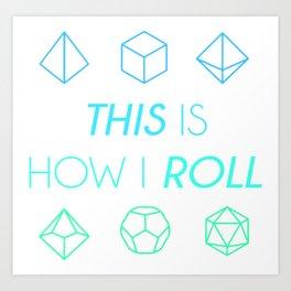 D&D How I Roll Art Print