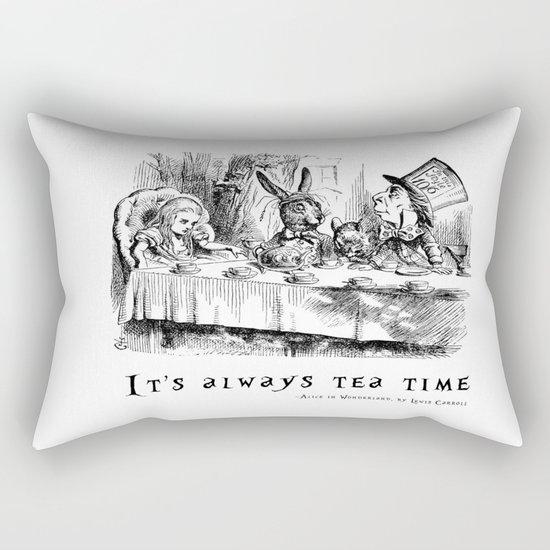 It's always tea time Rectangular Pillow