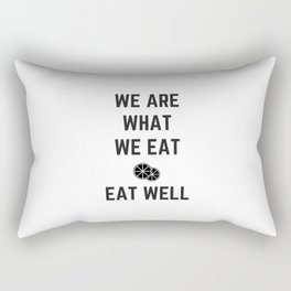 we are what we eat - eat well Rectangular Pillow