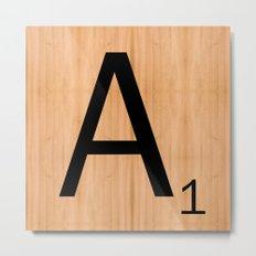 Scrabble Letter Tile - A Metal Print