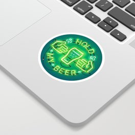 Hold My Beer Neon Sign Green Sticker