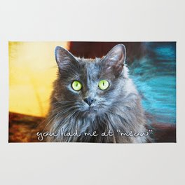 """You had me at 'meow'"" quote cute, fluffy grey cat close-up photo Rug"