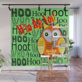 Hoo Are You? Wall Mural