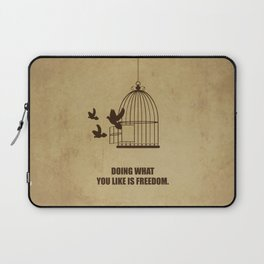 Lab No. 4 -Doing What You Like Is Freedom Corporate Start-Up Quotes Laptop Sleeve