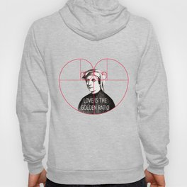 """Love is the Golden Ratio"" Hoody"
