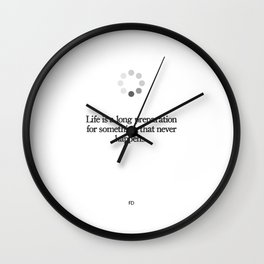 Something That Never Happens Wall Clock