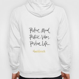 Printable Art, Positive Mind Positive Vibes Positive Life, Wall Art Quotes, College Dorm Decorations Hoody