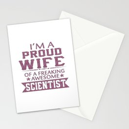 I'M A PROUD SCIENTIST'S WIFE Stationery Cards