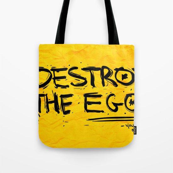 Destroy the Ego Tote Bag