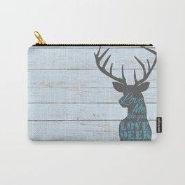 Deer Season Carry-All Pouch