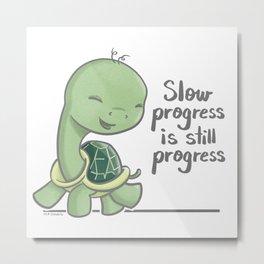 Slow Progress is Still Progress Turtle Metal Print